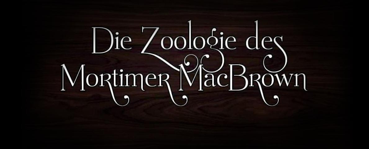 Die Zoologie des Mortimer MacBrown