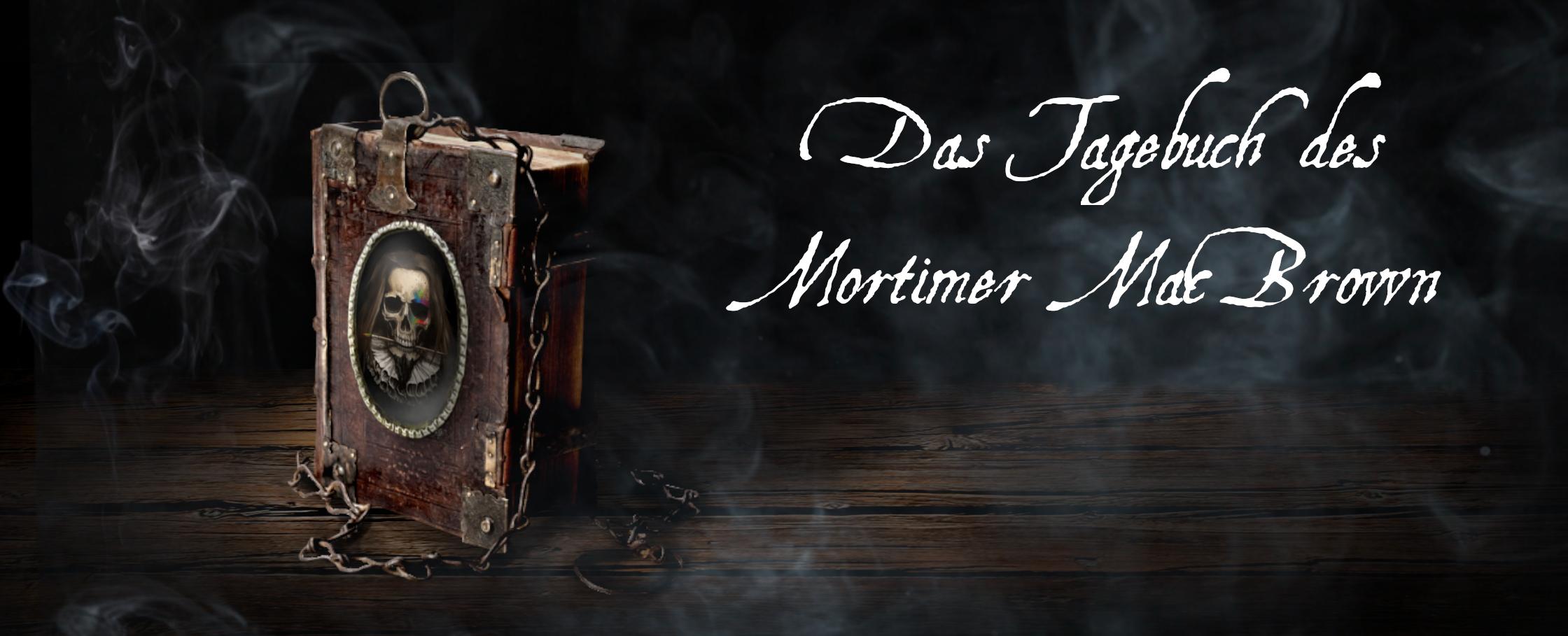 Das Tagebuch des Mortimer MacBrown
